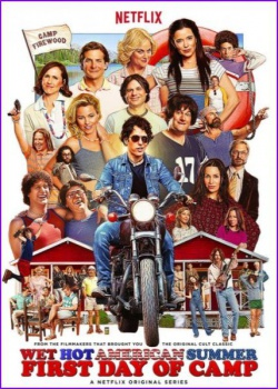 ������ ������������ ����: ������ ���� ������ / Wet Hot American Summer: First Day of Camp - 1 �����( 2015) WEBRip