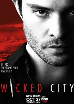 Злой город / Wicked City - 1 сезон (2015) WEB-DLRip / WEB-DL