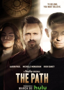 Путь / The Path - 1 сезон ( 2016) WEB-DLRip / WEB-DL