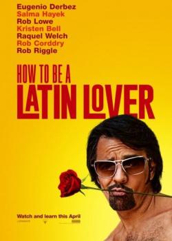 Как быть латинским любовником / How to Be a Latin Lover (2017) WEB-DLRip / WEB-DL (1080p, 720p)