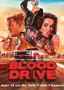 Кровавая гонка / Blood Drive - 1 сезон (2017) WEB-DLRip / WEB-DL (720p)