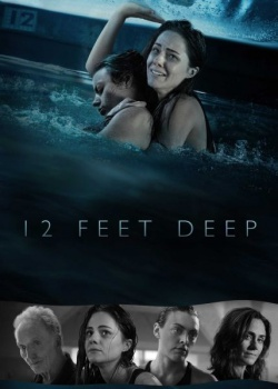 12 футов глубины / 12 Feet Deep (2016) WEB-DLRip / WEB-DL