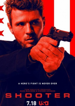 Стрелок / Shooter - 2 сезон (2017) WEB-DLRip / WEB-DL
