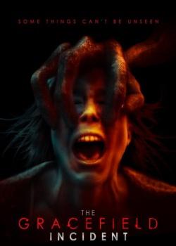 Грейсфилд / The Gracefield Incident (2017) HDRip / BDRip (720p, 1080p)
