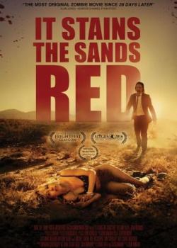 От этого песок становится красным / It Stains the Sands Red (2016) WEB-DLRip / WEB-DL