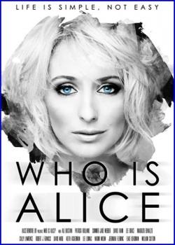 Кто такая Элис? / Who Is Alice? (2017) WEB-DLRip / WEB-DL (720p)
