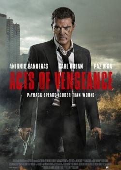 Обет молчания / Acts of Vengeance (2017) HDRip / BDRip (720p, 1080p)