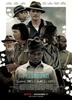 Ферма «Мадбаунд» / Mudbound (2017) WEB-DLRip / WEB-DL (720p)