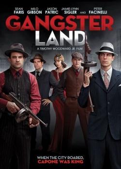 Земля Гангстеров / Gangster Land (2017) HDRip / BDRip (720p)