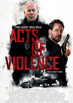 Акты насилия / Acts of Violence (2018) WEB-DLRip / WEB-DL (720p, 1080p)