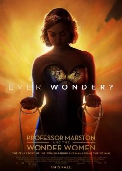 Профессор Марстон и Чудо-женщины / Professor Marston and the Wonder Women (2017) HDRip / BDRip (720p, 1080p)