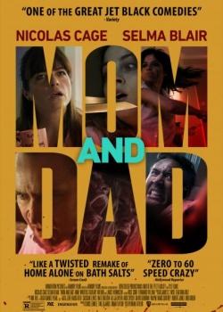 Мама и папа / Mom and Dad (2017) WEB-DLRip / WEB-DL (720p, 1080p)