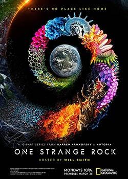 Неизвестная планета Земля /Одна необычная планета / One Strange Rock - 1 сезон (2018) WEB-DLRip / WEB-DL (1080p)