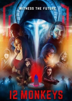 12 обезьян / 12 Monkeys - 4 сезон (2018) WEB-DLRip / WEB-DL (720p, 1080p)