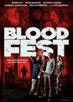 Бладфест / Blood Fest (2018) HDRip / BDRip (720p, 1080p)