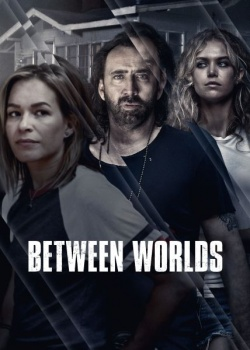 Между мирами / Between Worlds (2018) HDRip / BDRip (720p, 1080p)