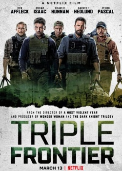 Тройная граница / Triple Frontier (2019) WEB-DLRip / WEB-DL (720p, 1080p)