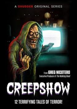 Калейдоскоп ужасов / Creepshow - 1 сезон (2019) WEB-DLRip / WEB-DL (720p, 1080p)