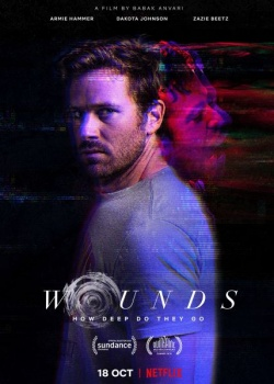 Раны / Wounds (2019) WEB-DLRip / WEB-DL (720p, 1080p)