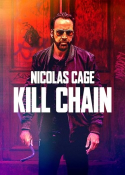 Цепь убийств / Kill Chain (2019) WEB-DLRip / WEB-DL (720p, 1080p)