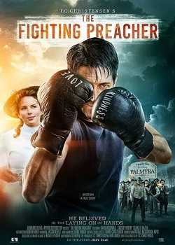 Пастор-боксер / The Fighting Preacher (2019) WEB-DLRip / WEB-DL (720p)