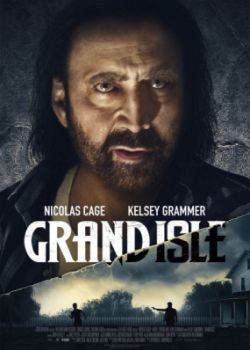 Остров Грэнд-Айл / Grand Isle (2019) WEB-DLRip / WEB-DL (720p, 1080p)