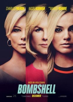 Скандал  / Bombshell  (2019) WEBRip / WEBRip (720p, 1080p)