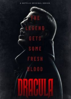 Дракула / Dracula - 1 сезон (2020) WEB-DLRip / WEB-DL (720p, 1080p)
