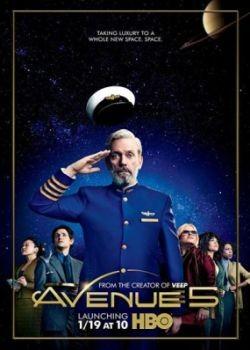 Авеню 5 / Avenue 5 - 1 сезон (2020) WEB-DLRip / WEB-DL (720p, 1080p)