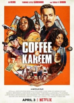 Кофе и Карим / Coffee & Kareem (2020) WEB-DLRip / WEB-DL (720p, 1080p)