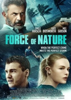 Сила стихии [Расширенная версия] / Force of Nature [Extended Cut] (2020) WEB-DLRip / WEB-DL (720p, 1080p)
