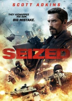 Заложник / Seized (2020) HDRip / BDRip (720p, 1080p)