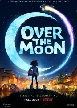 Путешествие на Луну / Over the Moon (2020) WEB-DLRip / WEB-DL (1080p)