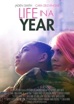 Жизнь за год / Life in a Year (2020) WEB-DLRip / WEB-DL (1080p)