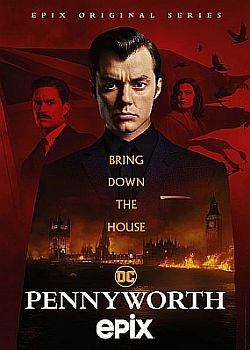 Пенниуорт  / Pennyworth - 2 сезон (2020) WEB-DLRip / WEB-DL (720p, 1080p)