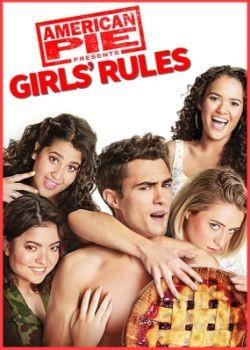 Американский пирог представляет: Правила для девочек /  American Pie Presents: Girls' Rules (2020) HDRip / BDRip (720p, 1080p)
