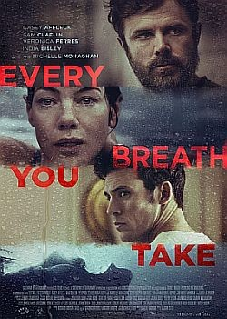 Он тебя не отпустит / Every Breath You Take (2021) WEB-DLRip / WEB-DL (1080p)