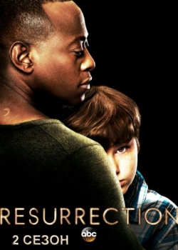 Воскрешение / Resurrection - 2 сезон (2014) WEB-DLRip / WEBDL 720p