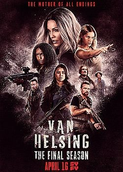 Ван Хельсинг / Van Helsing  - 5 сезон (2021) WEB-DLRip / WEB-DL (720p, 1080p)